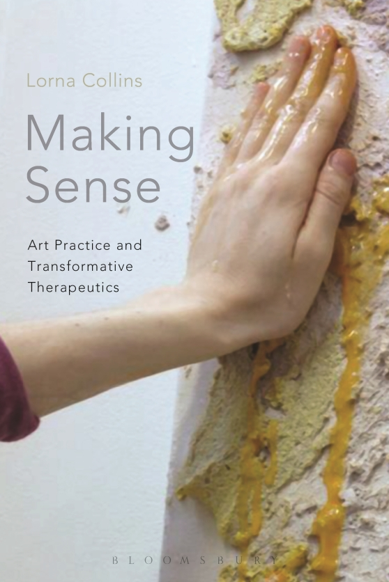 Making Sense: Art Practice and Transformative Therapeutics